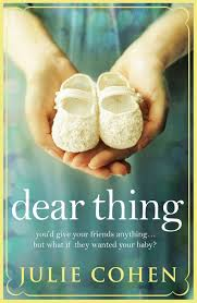 Dear Thing by Julie Cohen Review