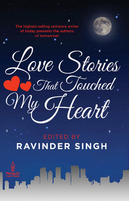 love stories that touched my heart by ravinder singh