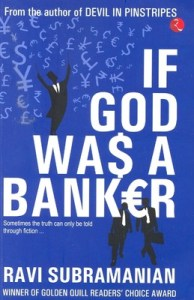 If God Was A Banker by Ravi Subramanian Review
