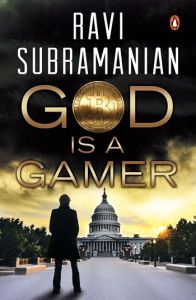 God Is A Gamer by Ravi Subramanian