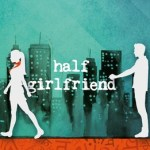 Half Girlfriend by Chetan Bhagat in Marathi