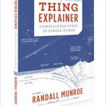Thing Explainer: Complicated Stuff in Simple Words by Randall Munroe Review