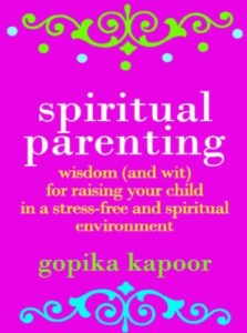 Spiritual Parenting by Gopika Kapoor Review