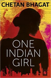 One Indian Girl by Chetan Bhagat Review