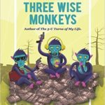 The Three Wise Monkeys by Jeet Gian Review