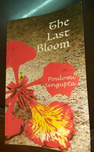 The Last Bloom by Poulomi Sengupta Review