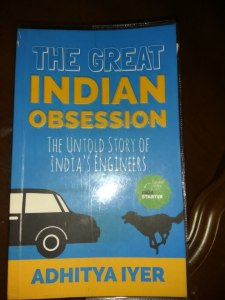The Great Indian Obsession by Adhitya Iyer Review