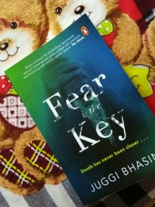 Fear is the Key by Juggi Bhasin Review