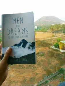 Men and Dreams In The Dhauladhar by Kochery C Shibu Review