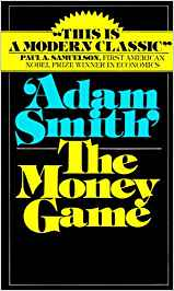 Money Game by Adam Smith