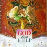 God Won't Help by Rajiv Grover Review