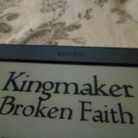 New Read: Kingmaker: Broken Faith