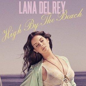 High By the Beach
