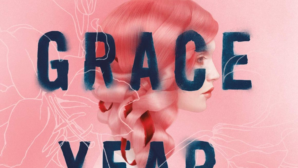 "Dear Author: ""The Grace Year"""