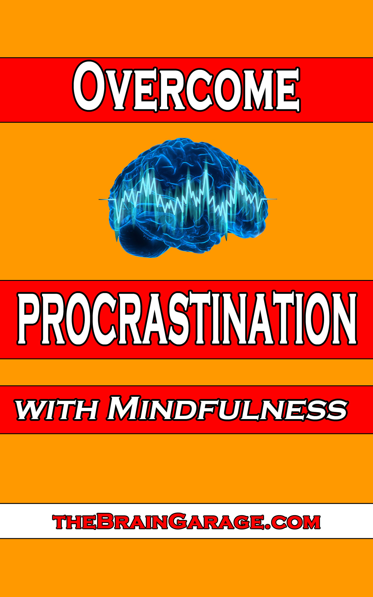 Kindle Edition Of Overcome Procrastination With