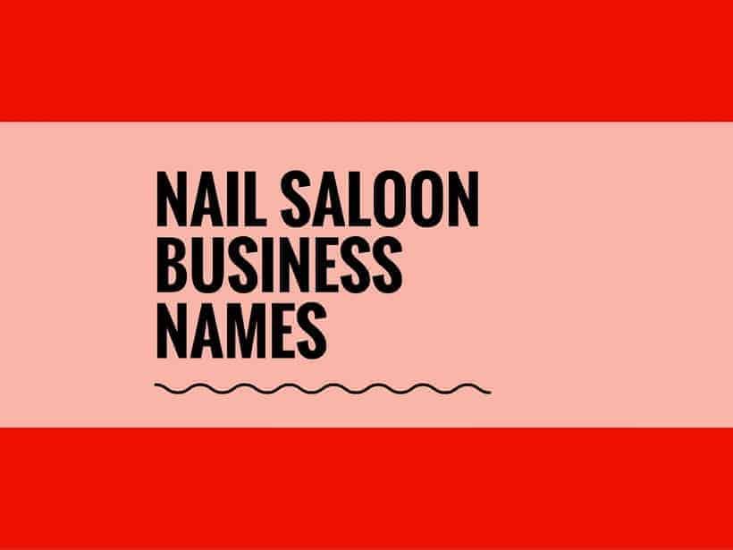 89 Good Nail saloon Names Ideas | Entrepreneur Blog