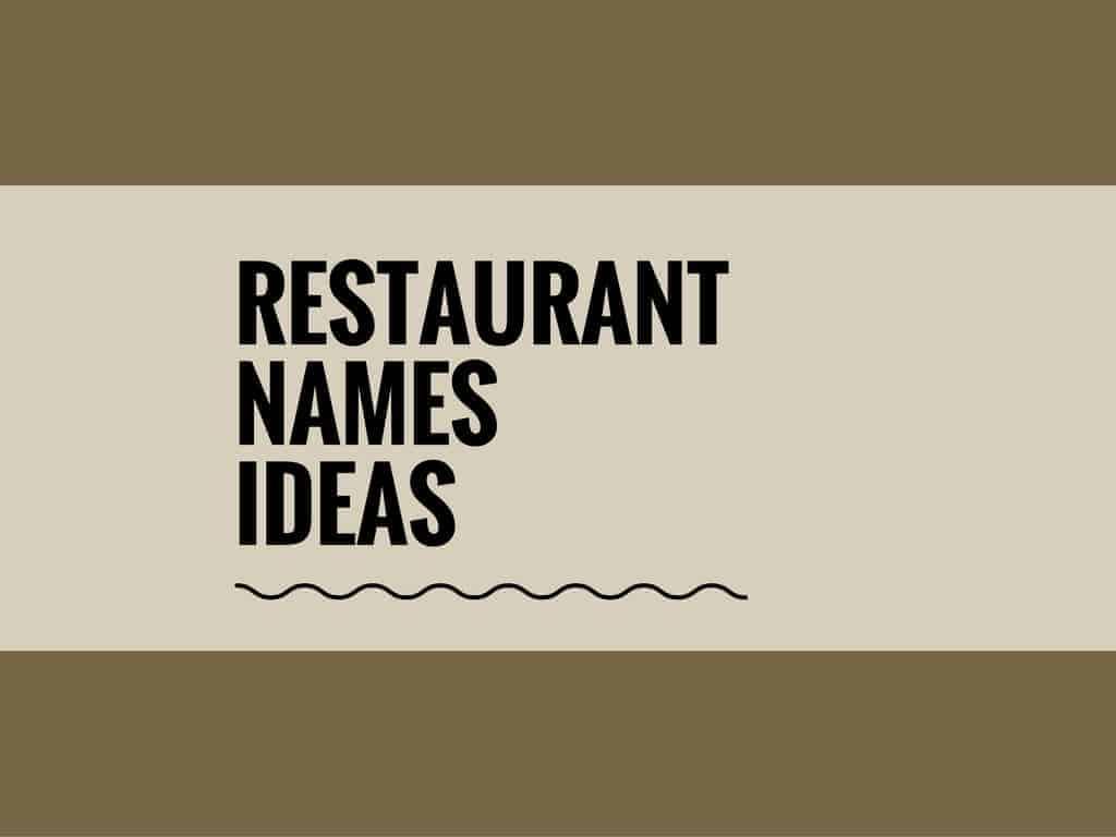 68 best restaurant names ideas | entrepreneur blog