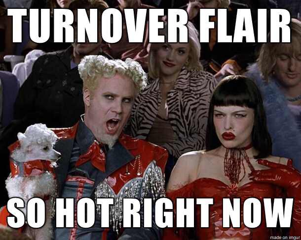 Turnover Pieces of Flair Need to Stop