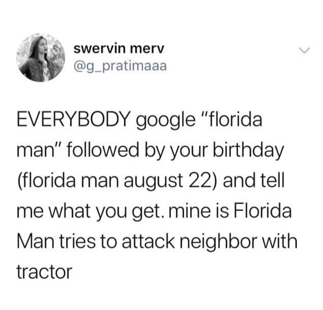 """Florida Man"" plus Birthday in Google goes VIRAL"