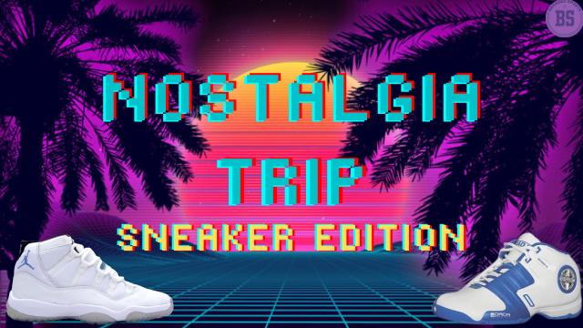 Nostalgia Trip: Sneaker Edition