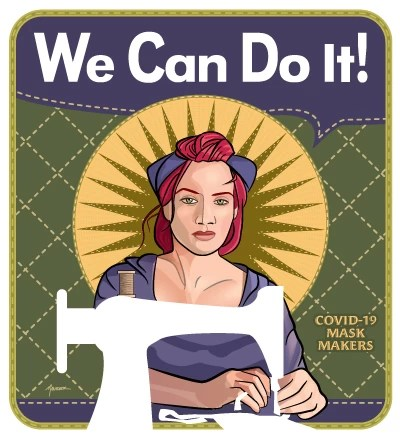 We Can Do It! Like Rosie Riveter, Mindy the Mask Maker is making a difference during the COVID-19 Pandemic