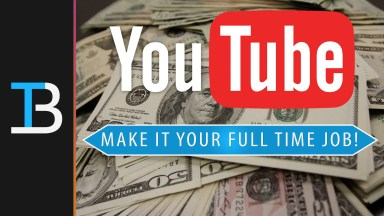How To Make YouTube Your Full Time Job - Featured Image