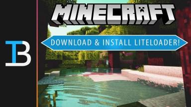 How To Download & Install LiteLoader in Minecraft