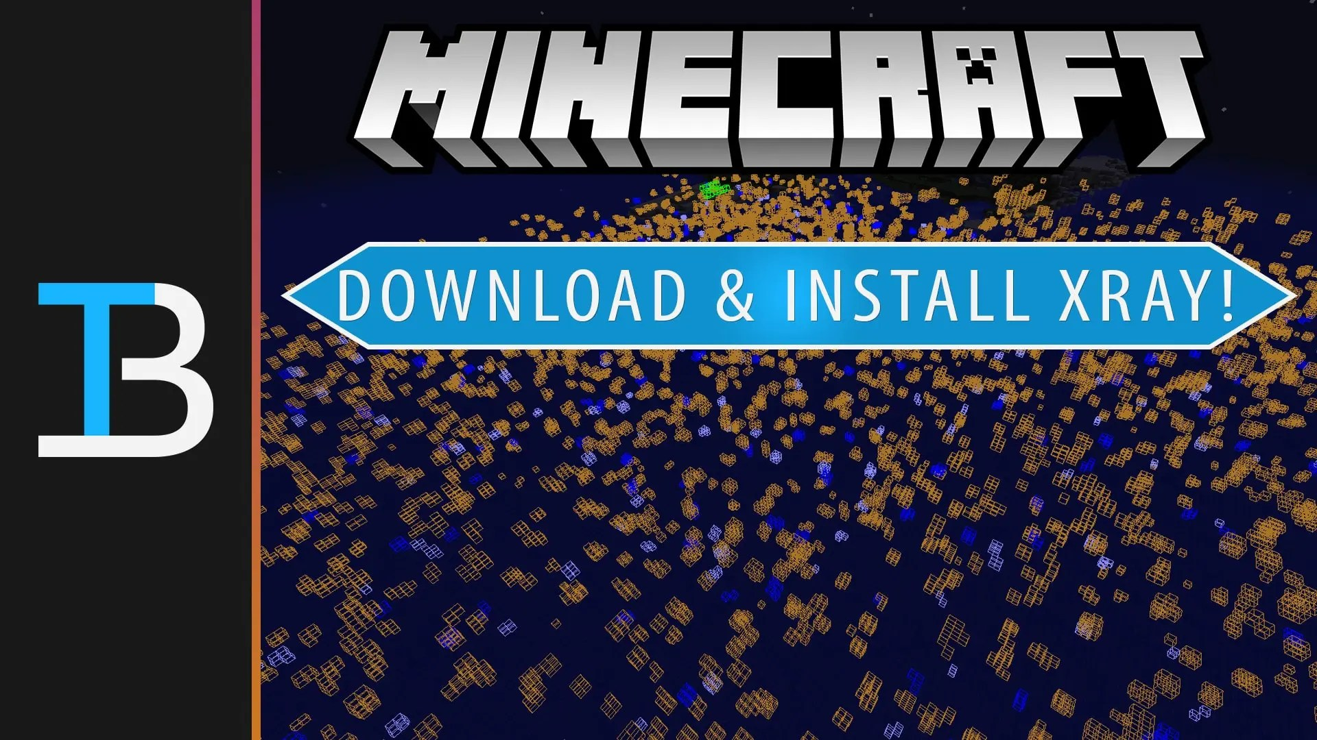 How To Download Install The XRay Mod in Minecraft - Free Game Hacks