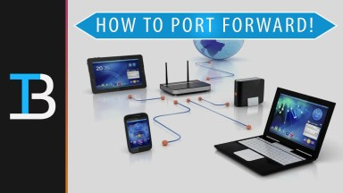 How To Port Forward Your Router