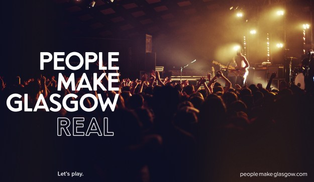 People make Glasgow real!