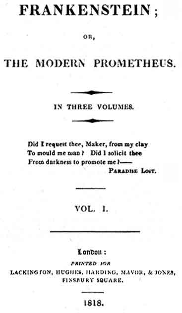 The title page of the first edition of Frankenstein, Volume I by Mary Shelley.