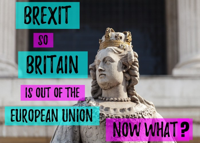 Brexit: So Britain is out of the European Union. Now what?