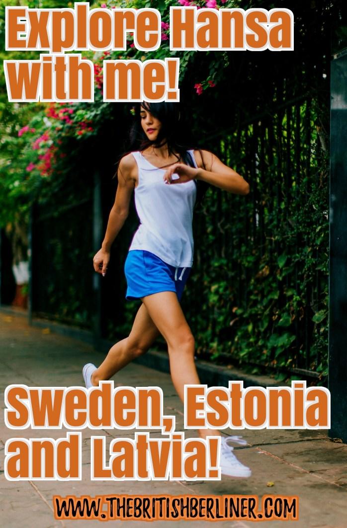 Explore Hansa; Hansa; Sweden; Estonia; Latvia; Europe; travel;
