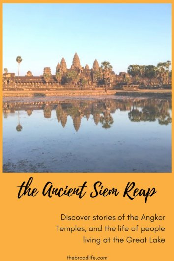 The Ancient Siem Reap - The Broad Life