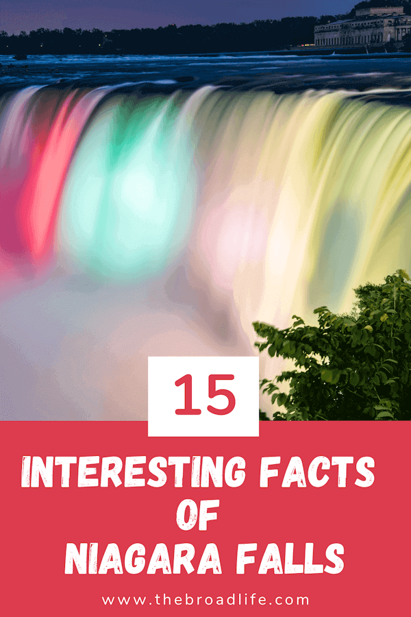 The Broad Life's Pinterest Board of 15 Interesting Facts of Niagara Falls Canada