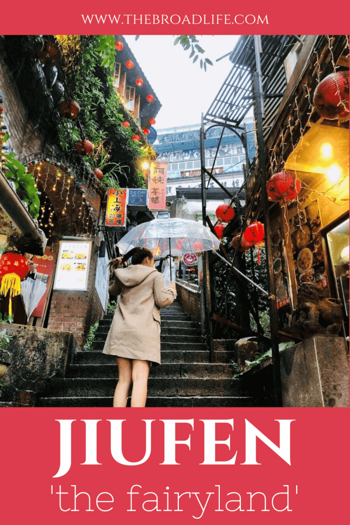 The Broad Life's Pinterest Board - Jiufen 'the Fairyland'