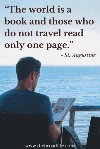 "One of the most famous St. Augustine's travel quotes ""The world is a book and those who do not travel read only one page."""
