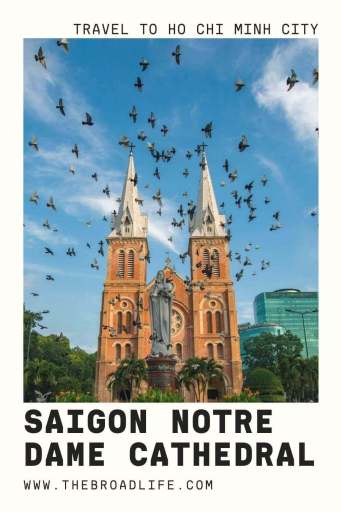 Saigon Notre Dame Cathedral - The Broad Life's Pinterest Board