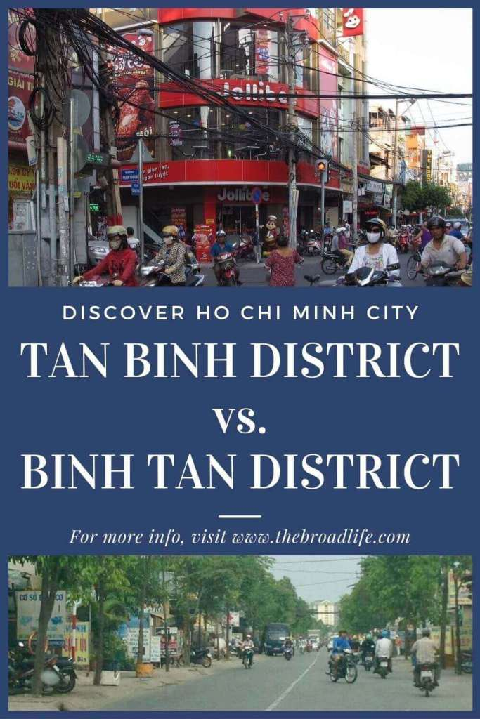 Tan Binh district & Binh Tan district in Ho Chi Minh City - The Broad Life's Pinterest Board