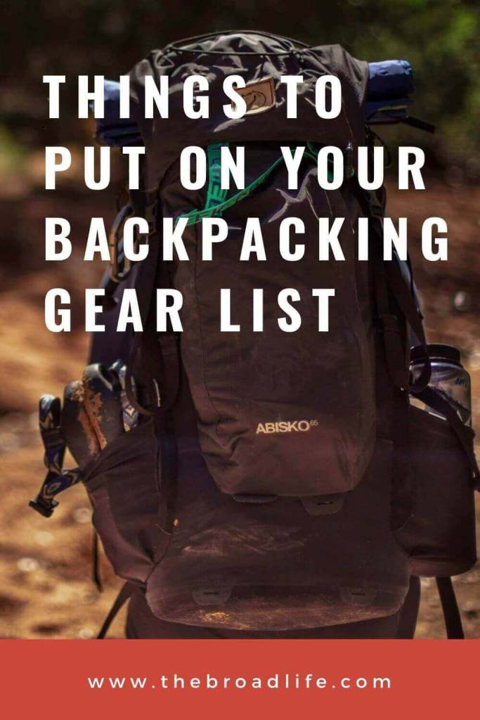 things to put on your backpacking gear list - the broad life's pinterest board