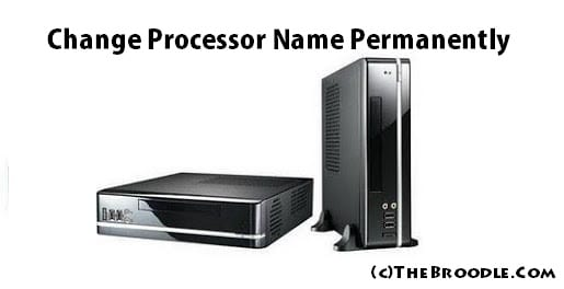 Change PC Processor Name Permanently