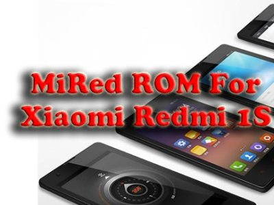 MiRed Rom for Xiaomi Redmi 1S