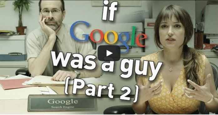 What If Google Was a Guy