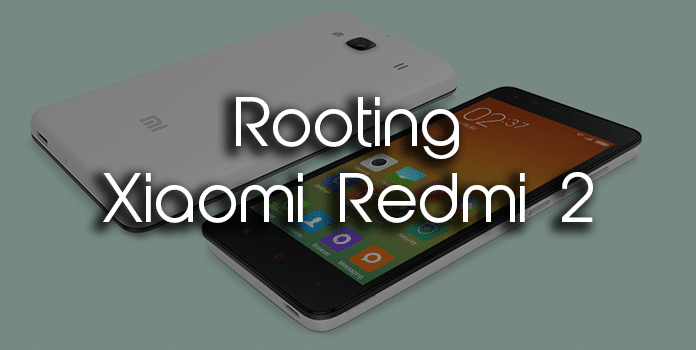 Rooting Guide For Xiaomi Redmi 2