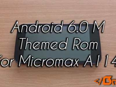 Android M 6.0 Themed Rom for Micromax A114 Canvas 2.2 and MyPhone Agua Cyclone