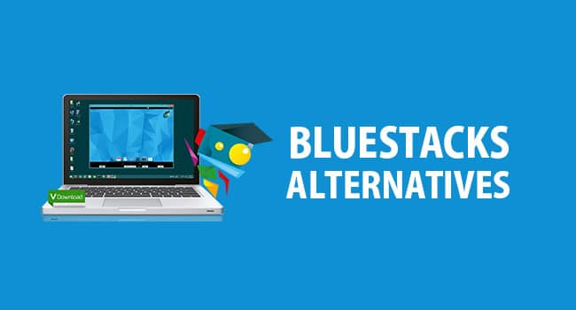 Best Alternatives for Bluestacks
