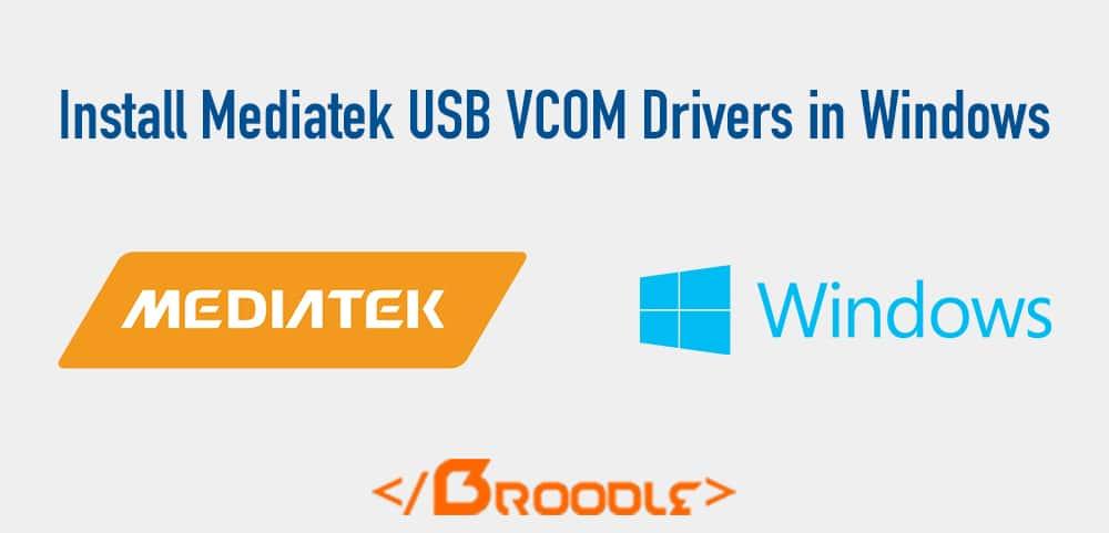 Install MediaTek MT65xx USB VCOM Drivers How-To Installation Guide