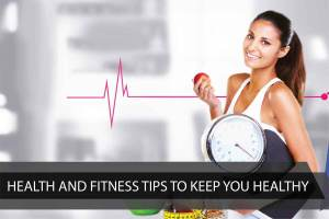8 Practical Tips For Staying Fit And Healthy For A Busy Mothe