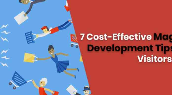 7 Cost-Effective Magento Store Development