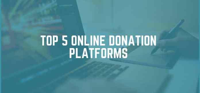 top 5 Online Donation Platforms for 2018